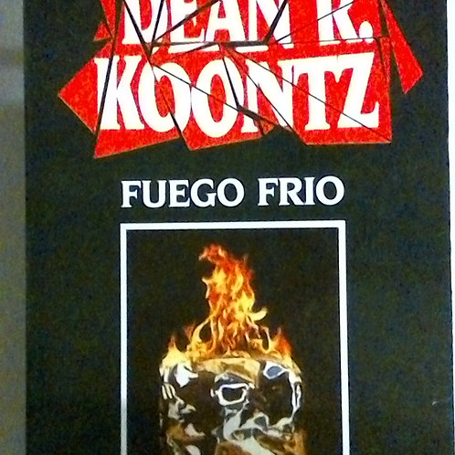Fuego Frio (Dean R. Koontz)