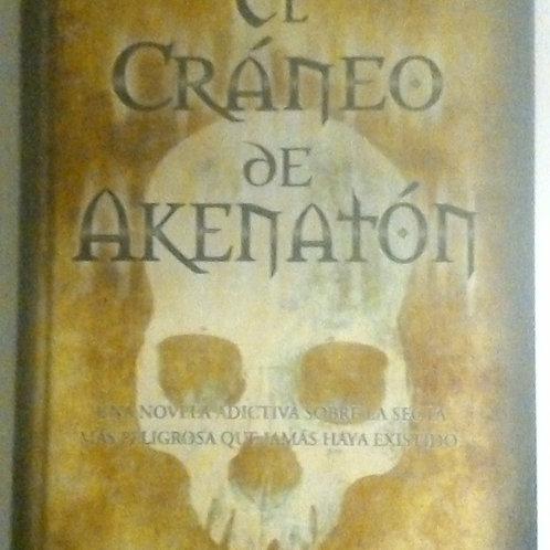El cráneo de akenatón (Luis Racionero)
