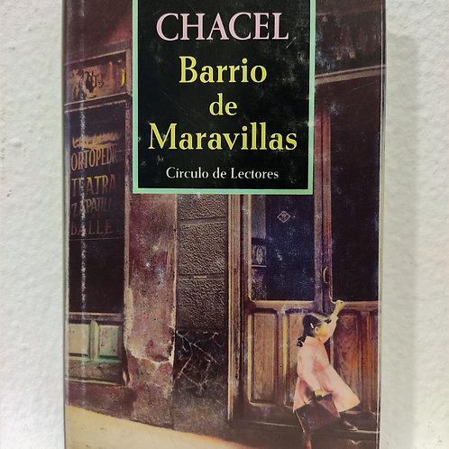 Barrio de maravillas (Rosa Chacel)