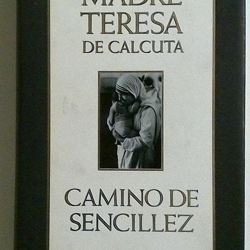 Camino de Sencillez (Madre Teresa de Calcuta)