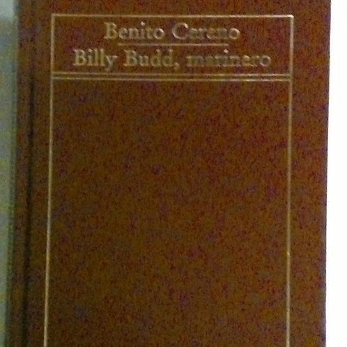 Benito Cereno Billy Budd, marinero (Hermann Melville)