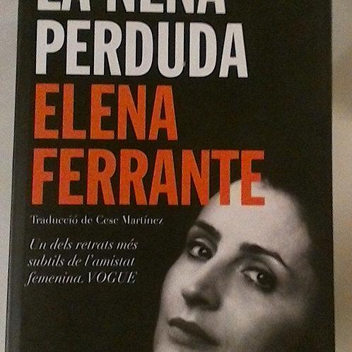 La Nena Perduda ( Elena Ferrante)