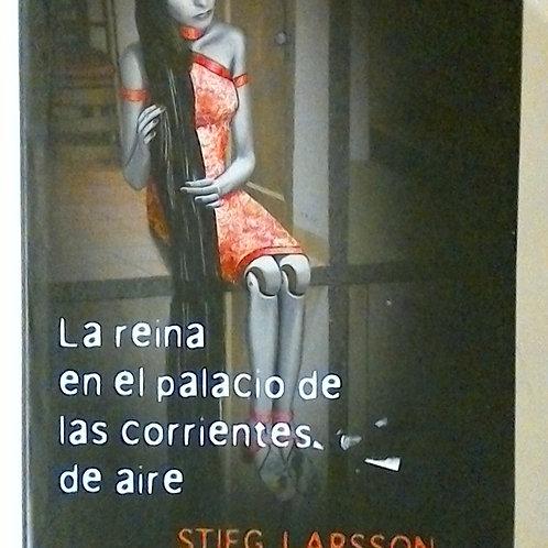 La reina en el palcio de las corrientes de aire (Stieg Larsson)