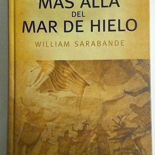 Más allá del Mar de Hielo (William Sarabande)