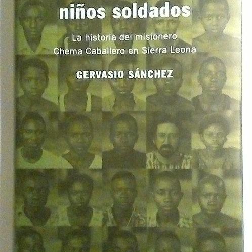 Salvar a los niños soldados (Gervasio Sánchez)