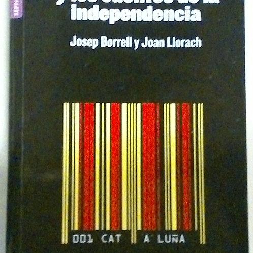 Las cuentas y los cuentos de la independencia (Josep Borrel y Joan Llorach)
