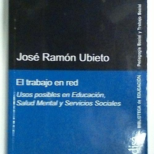 El trabajo en red (José Ramón Ubieto)