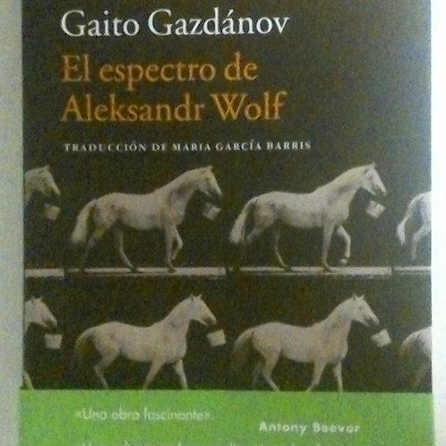 El espectro de Aleksandr Wolf (Gito Gazdánov)