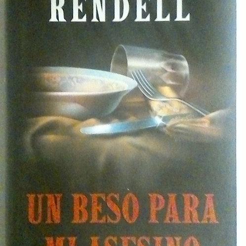 Un beso para mi asesino (Ruth Rendell)