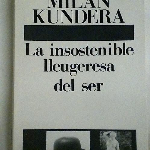 La insostenible lleugeresa del ser (Milan Kundera)