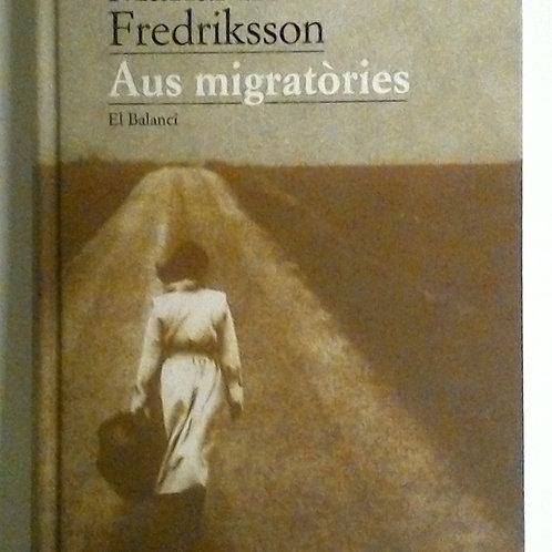 Aus Migratòries (Marianne Fredriksson)