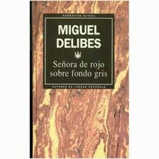 Señora de rojo sobre fondo de gris (Miguel Delibes)