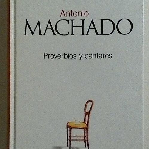 Proverbios y Cantares (Antonio Machado)