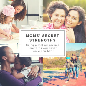 Mom's Secret Strengths