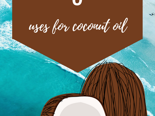 My Top 5 Uses for Coconut Oil