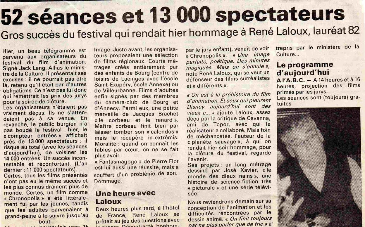 13000 spectateurs et  René Laloux...