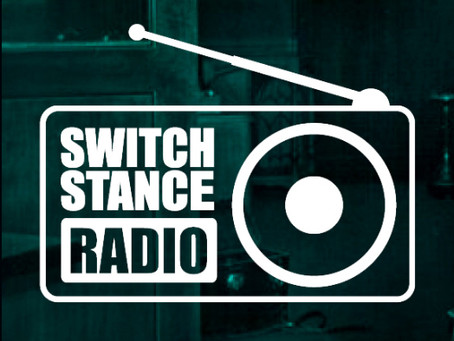 Switchstance Radio (March 2020) NOW online!