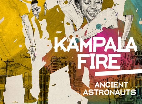 KAMPALA FIRE - OUT NOW