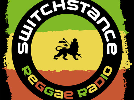 SWITCHSTANCE REGGAE RADIO - NO. 1