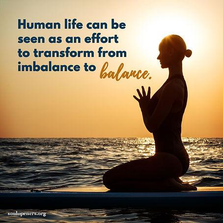 Transform from imbalance to balance.