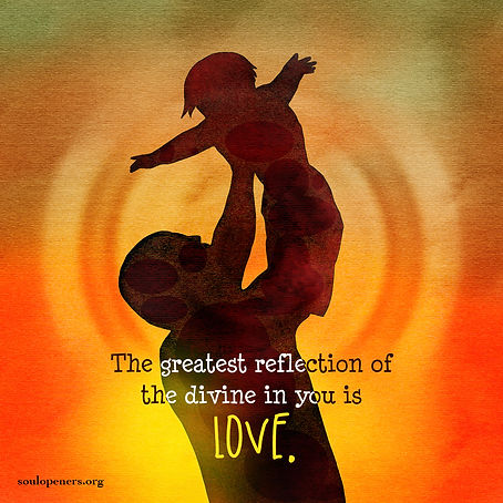 Reflection of divine in you is love.