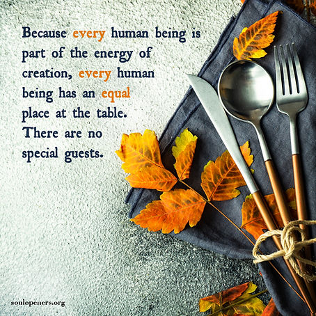 Everyone has an equal place at the table.