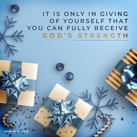 Give to receive God's strength.