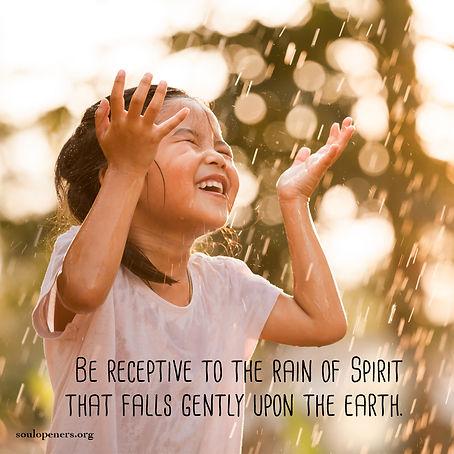 Rain of Spirit falls upon the earth.