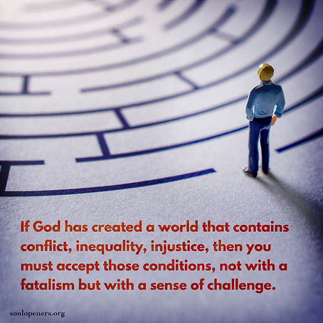 Accept challenges in an imperfect world.