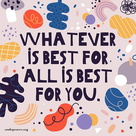 Best for all is best for you.