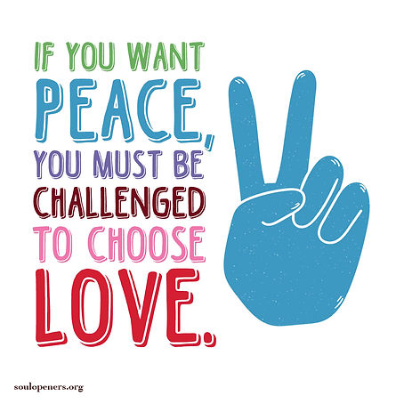 Want peace? Choose love.