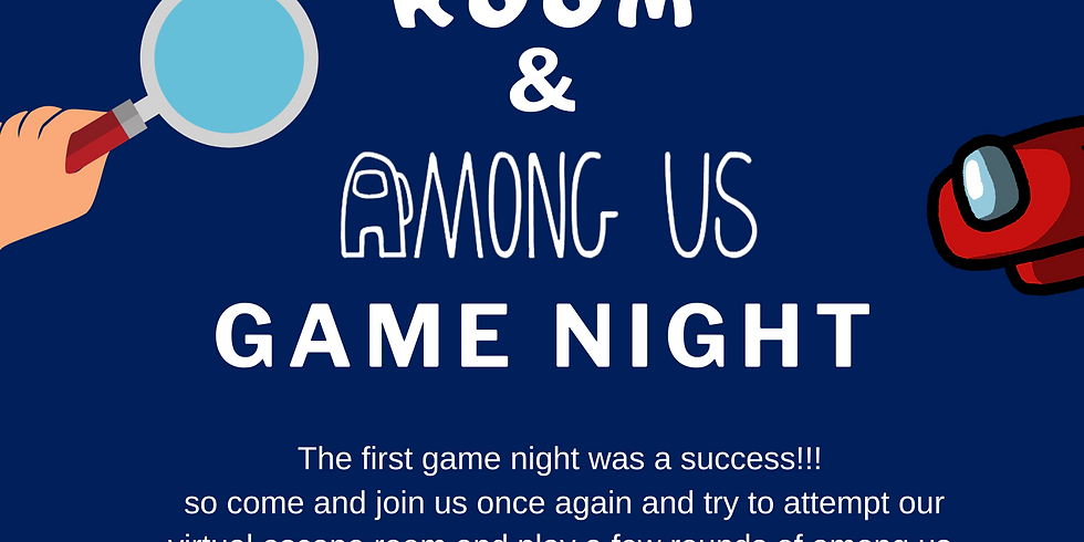 Escape Room and Among Us Game Night