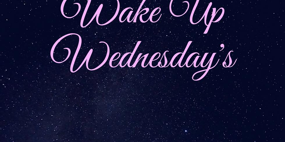 Wake Up Wednesdays: Manifesting ~ November
