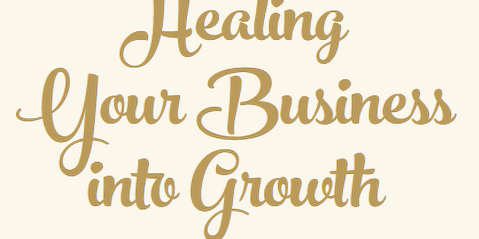 Healing your Business into Growth 2020