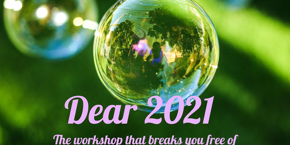 Dear 2021 - Time to Grow - 16th December