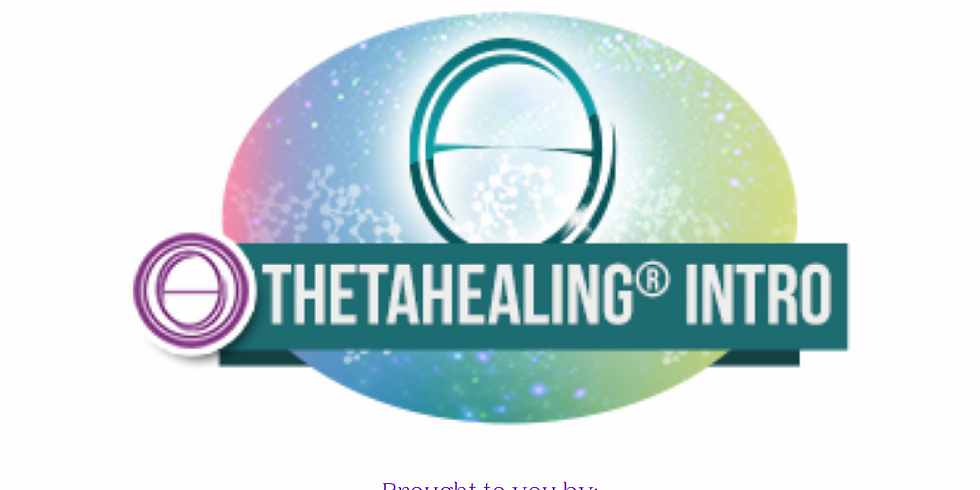 ThetaHealing® Intro