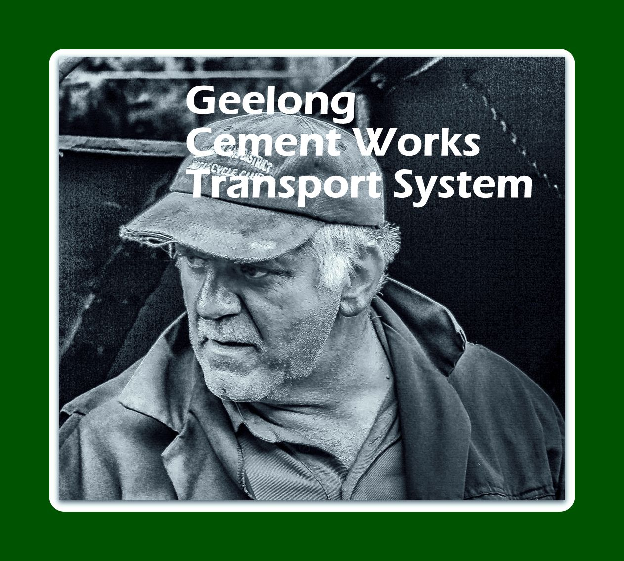 Geelong Cement Works transport system