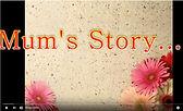Mum's Story.JPG