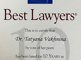 Dr. Tatiana Vakhnina has been listed in Best Lawyers Russia for 10 consecutive years