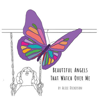 Beautiful Angels That Watch Over Me by Alice Dickerson