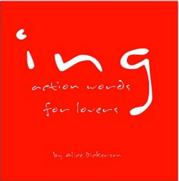 Ing Action Words For Lovers By Alice Dickerson