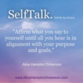 SelfTalk. Edit As You Evolve - www.Alice