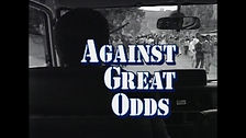 Against Great Odds title.jpg
