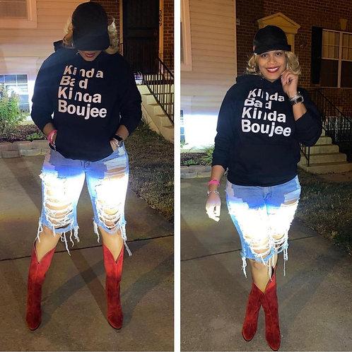 Kinda Bad Kinda Boujee Hoodie