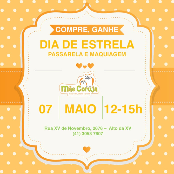 Vem aí 2o DIA DE ESTRELA na Mãe Coruja - 7/5/16