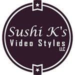 Sushi K's Video Styles