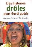 des_hstoires_droles_pour_rire_et_guérir.