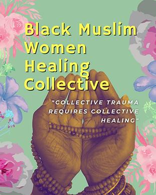 Copy of The Black Muslim Woman Healing C