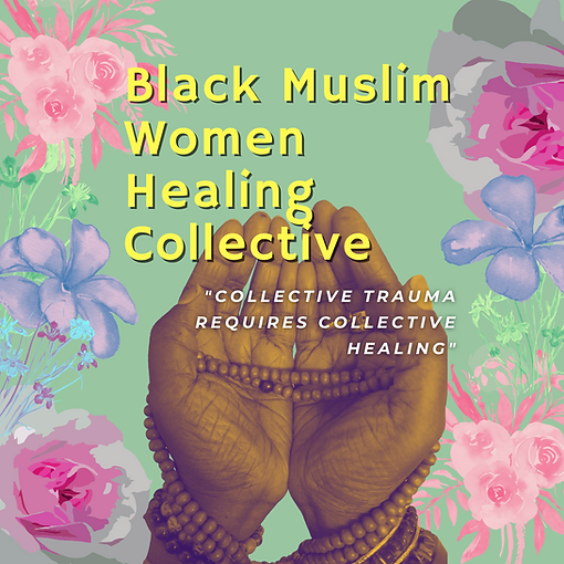 Copy of The Black Muslim Woman Healing C