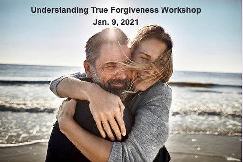 Understanding True Forgiveness Workshop